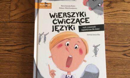 Wierszyki ćwiczące języki: połammy wspólnie języki