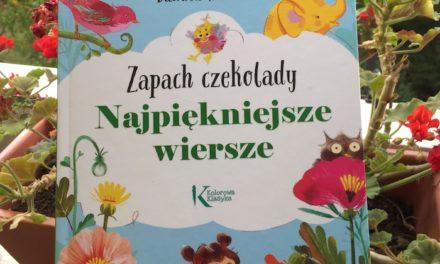 """""""Zapach czekolady"""" Danuty Wawiłow i nasze wzruszenia liryczne"""