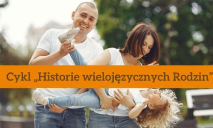 Wyzwanie trójjęzycznej rodziny: każdy język swoje miejsce