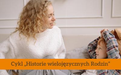 Rodzinna więź wzmocniona dzięki językowi i kulturze mniejszościowej